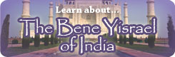 Learn About The Bene Yisrael of India